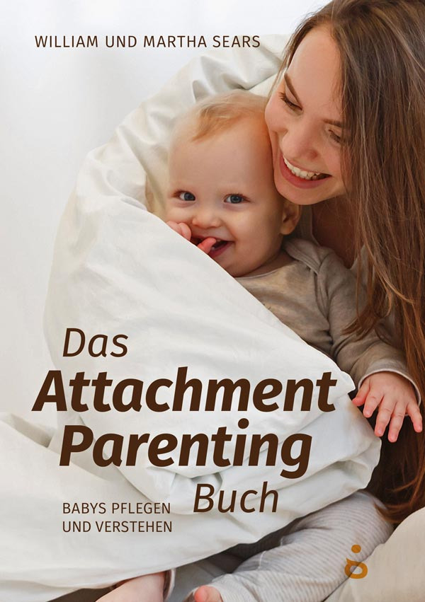 Buchtitel: Das Attachment Parenting Buch